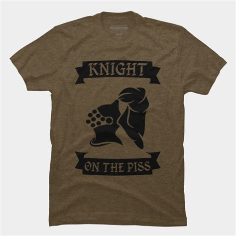 design by humans duality tee knight on the piss t shirt by mailboxdisco design by humans