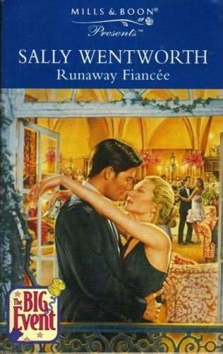 the millionaire s runaway books runaway fiancee big event book 7 by sally wentworth