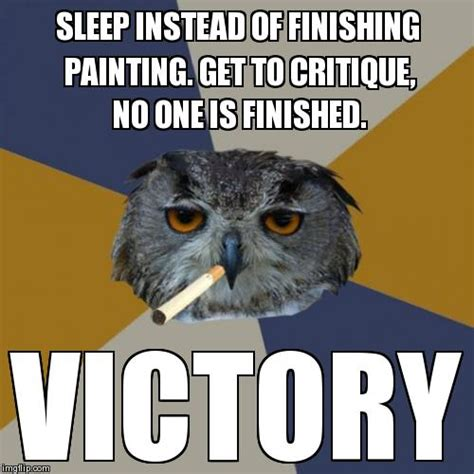 Art Owl Meme - image 270767 art student owl know your meme