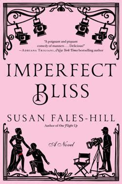 imperfect books imperfect bliss by susan fales hill reviews discussion