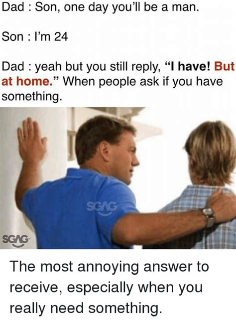 Son And Dad Meme - 25 best memes about be a man be a man memes