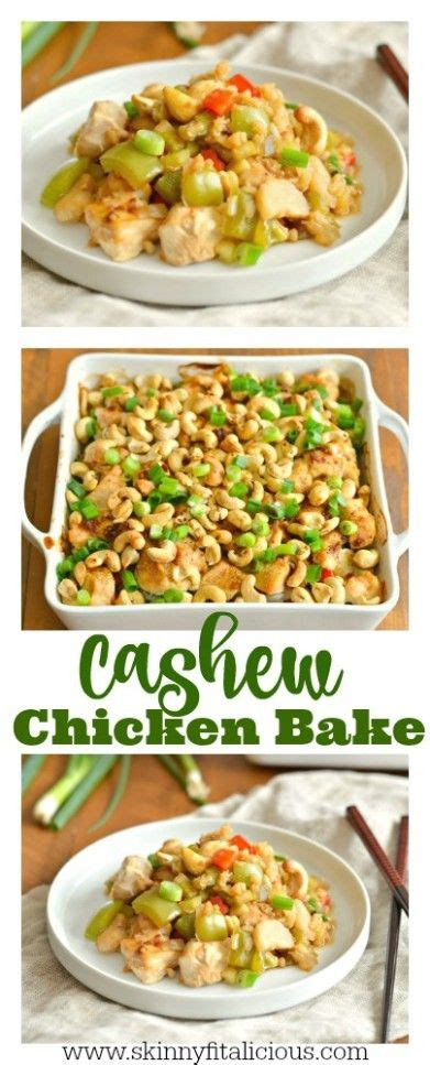 low calorie dish recipes cashew chicken bake recipe healthy low calorie meals