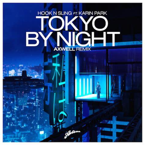 Sling Tokyo City escuchar hook n sling feat karin park tokyo by
