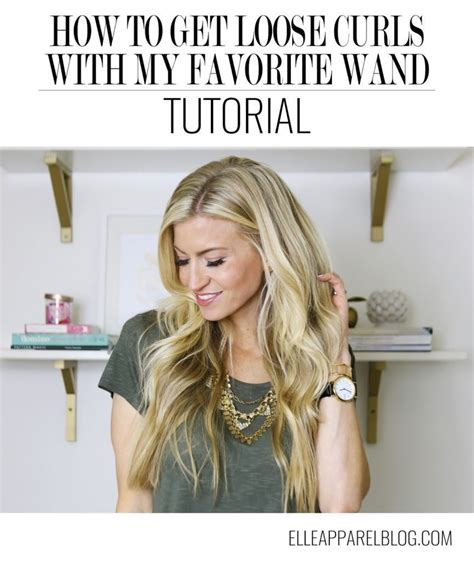 loose curls tutorial wand loose curls with a curling wand tutorial elle apparel by
