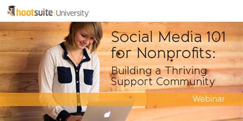 Social Media For Build Communities Engage Members social media 101 for nonprofits building a thriving