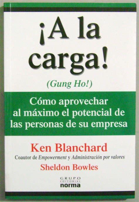 descargar libro el secreto ken blanchard pdf 161 a la carga gung ho ken blanchard norma 29 900 en mercado libre