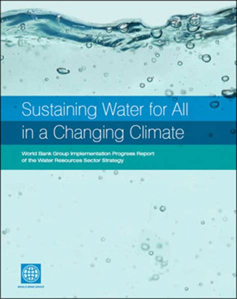 world bank report world bank report endorses integrated approach to water
