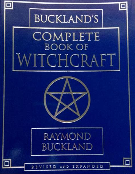 llewellyn s complete book of divination your definitive source for learning predictive prophetic techniques llewellyn s complete book series books complete book of witchcraft by raymond buckland tarot