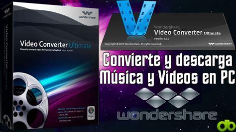 tutorial wondershare video converter ultimate wondershare video converter ultimate convierte y