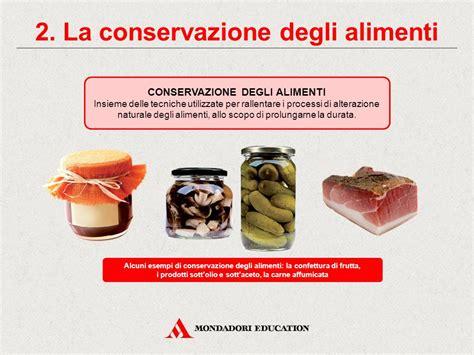 alterazione degli alimenti alimentazione ppt scaricare