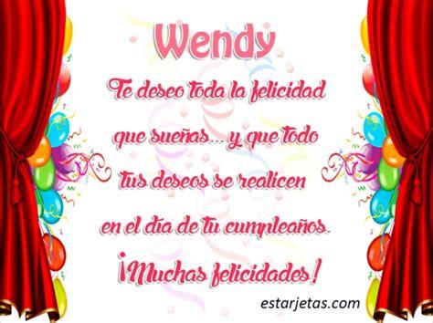 imagenes de feliz cumpleaños wendy fel 237 z cumplea 241 os wendy im 225 genes de estarjetas com