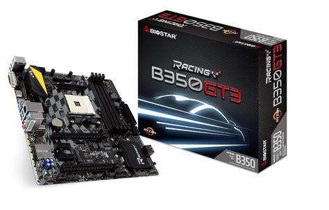 Biostar X370 Gt3 biostar launches x370 b350 amd ryzen motherboard lineup