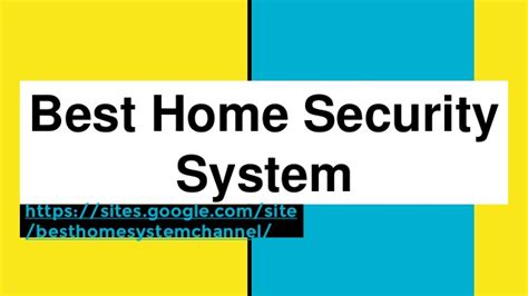 best home security 28 images best home security