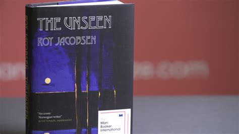 the unseen shortlisted for the unseen by roy jacobsen resources rgfe
