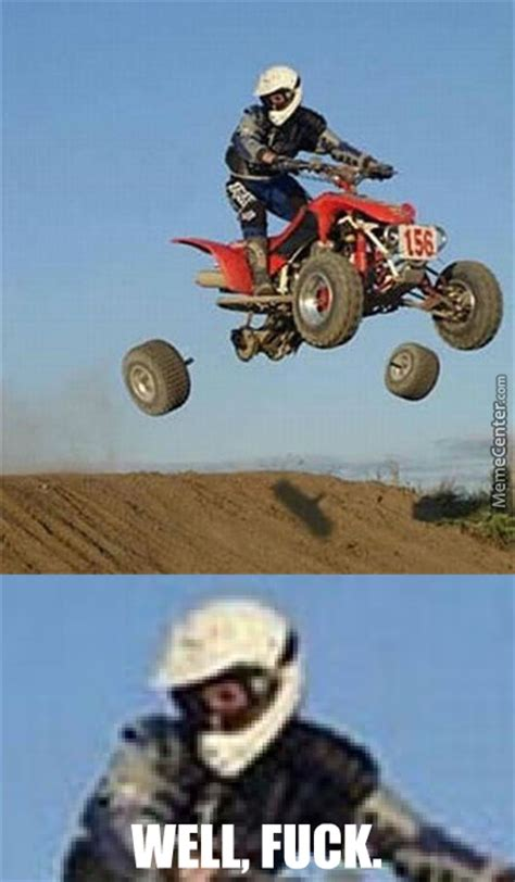 Dirtbike Memes - dirtbike memes best collection of funny dirtbike pictures