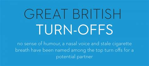 9 Top Turn Offs by Digitalhub Single Brits Reveal Their Top 50 Turn Offs In