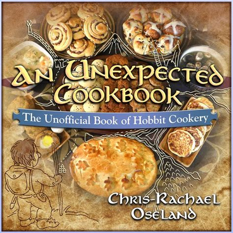 Recipe Cookbooks an unexpected cookbook the unofficial book of hobbit