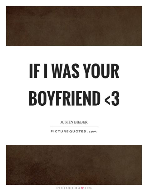 your boyfriend quotes sayings your boyfriend picture
