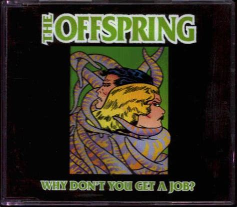 dont get a job offspring why don t you get a job records lps vinyl and cds musicstack