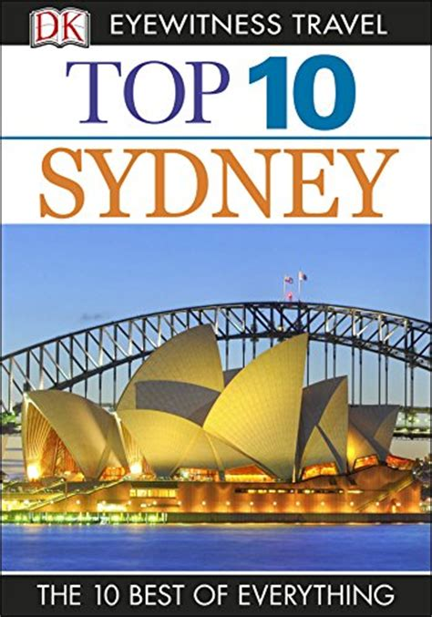 top 10 phuket eyewitness top 10 travel guide books top 10 sydney eyewitness top 10 travel guides this