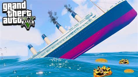 sinking boat gta 5 gta 5 can we escape the titanic sinking gta 5 mods