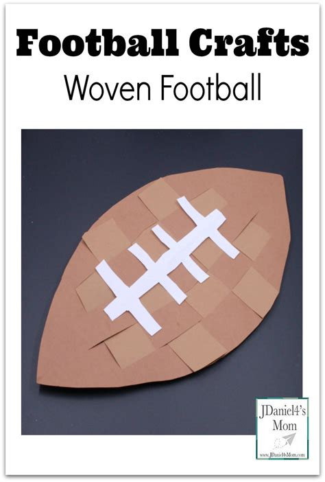 football crafts for football crafts woven football jdaniel4s