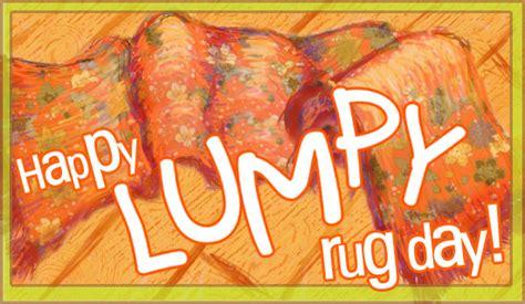 lumpy rug day holidays lumpy rug day