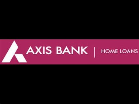 home bank axis bank home loan provider delhi ncr youtube