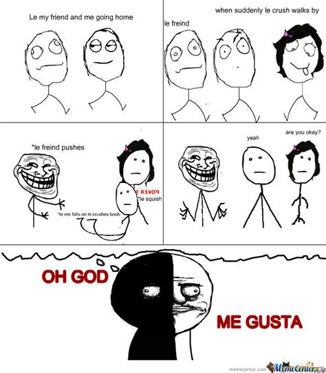 Funny Me Gusta Memes - oh god me gusta by recyclebin meme center