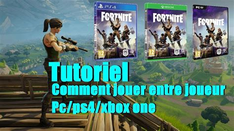 fortnite for pc fortnite pc ps4 xbox one comment jouer ensemble