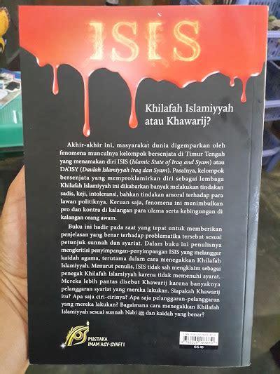 Ciri Ciri Doktrin Akidah Khawarij Dulu Dan Kini buku khilafah islamiyyah atau khawarij toko muslim