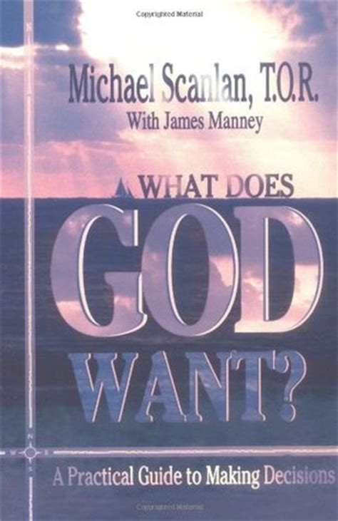 in or out a practical guide to decision books what does god want a practical guide to decisions