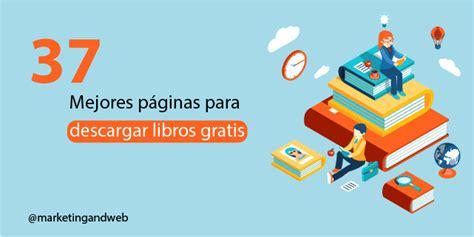 paginas para descargar libros gratis en formato epub 37 mejores p 225 ginas para descargar libros gratis ebooks pdf epub