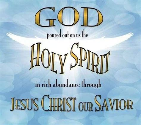 god poured     holy spirit  rich abundance blessings quotes  christian