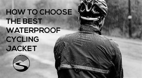 best breathable cycling rain jacket how to choose the best waterproof cycling jacket