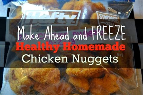 Freezer Nugget healthy chicken nuggets make in a large batch