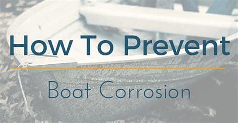 aluminum boat trailer galvanic corrosion how to prevent corrison on your aluminium boat