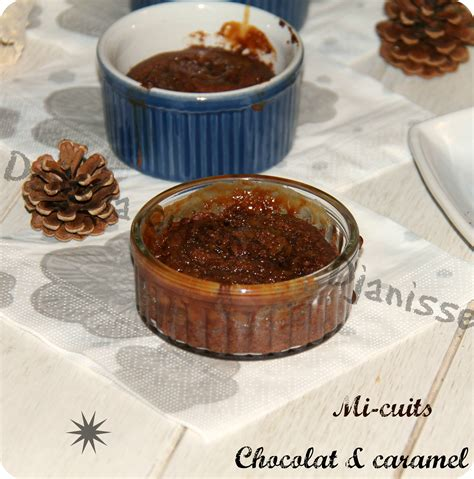 la cuisine m馘iterran馥nne mi cuit chocolat et caramel recette v 233 g 233 taliene