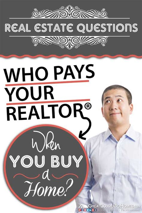 buying a house realtor fees who pays the realtor fees when you buy a house and how do realtors get paid