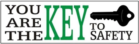 You Are The Key To Your Safety safety slogan banner you are the key to safety