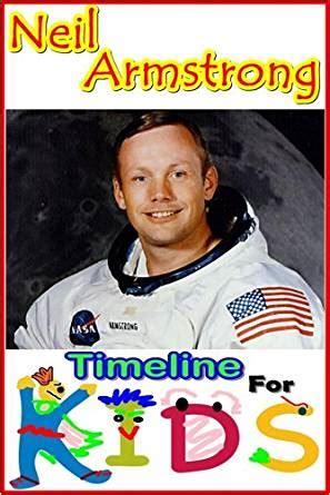 neil armstrong children s biography neil armstrong timeline for kids ebook timeline for kids