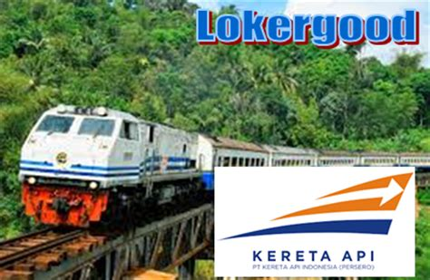 loker sma d3 s1 pt kereta api indonesia persero