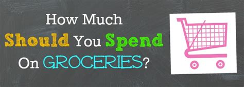 How Much Should I Spend On My by Tips To Lower Your Grocery Bill 187 Thrifty
