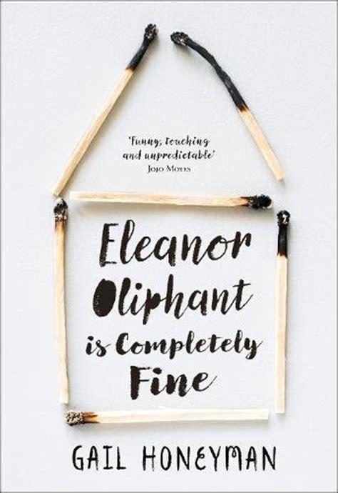 eleanor oliphant is completely a novel random things through my letterbox eleanor oliphant is
