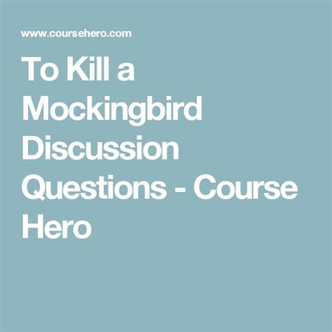 theme of hero in to kill a mockingbird to kill a mockingbird discussion questions course hero
