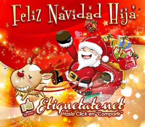 imagenes de feliz navidad para hija feliz navidad hija palabras para twitter 2013