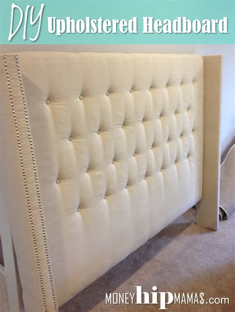money hip mamas diy upholstered headboard with nailhead
