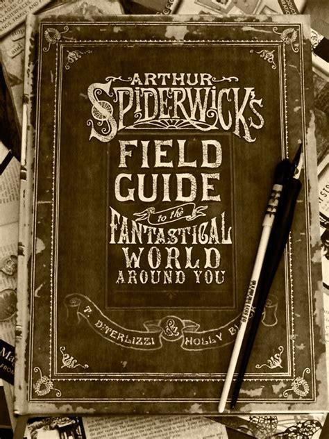 arthur spiderwicks field guide arthur spiderwick s field guide by dreaminggypsy on