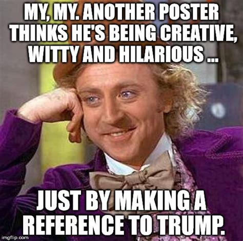 Witty Memes - trump pretend it s funny 8 imgflip