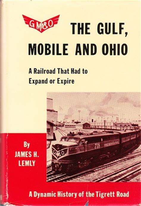 Iun Mba Review by The Gulf Mobile And Ohio A Railroad That Had To Expand